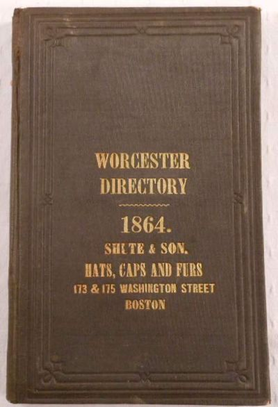 Image for The Worcester Almanac, Directory and Business Advertiser for 1864