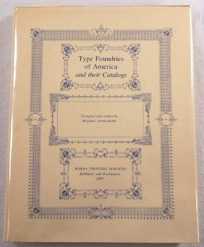 Image for Type Foundries of America and Their Catalogs