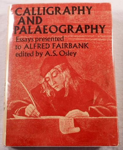 Image for Calligraphy and Palaeography. Essays Presented to Alfred Fairbank on His 70th Birthday