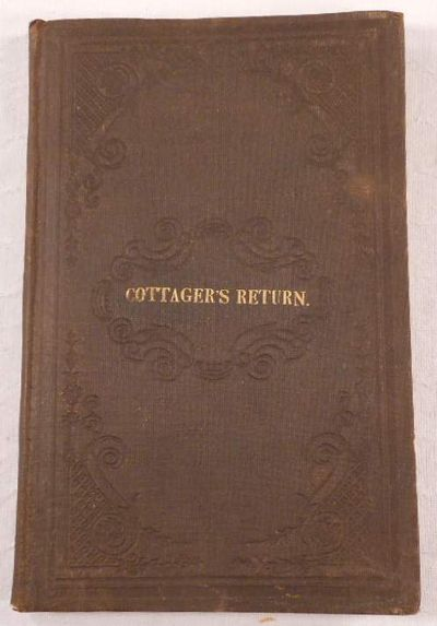 Image for The Cottager's Return; or, A Sure Way to Obtain Constant Employment and High Wages