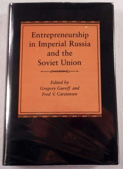 Image for Entrepreneurship in Imperial Russia and the Soviet Union