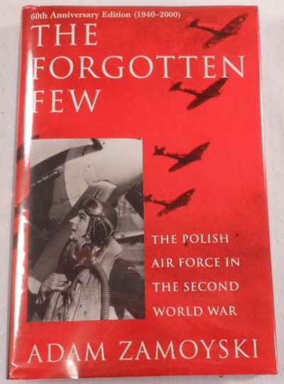 Image for The Forgotten Few: The Polish Air Force in the Second World War