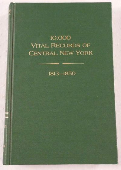Image for 10,000 Vital Records of Central New York, 1813-1850