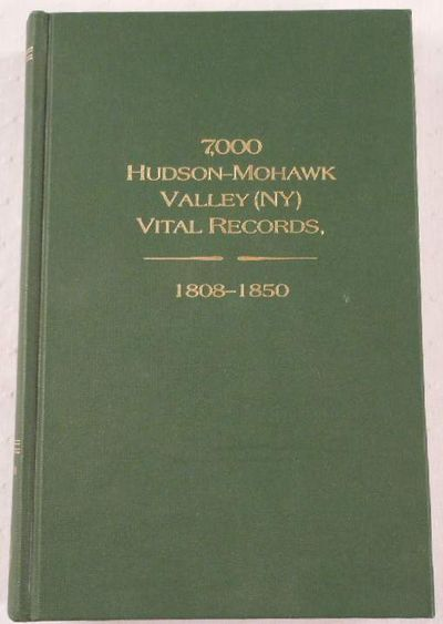 Image for 7,000 Hudson-Mohawk Valley (NY) Vital Records, 1808-1850