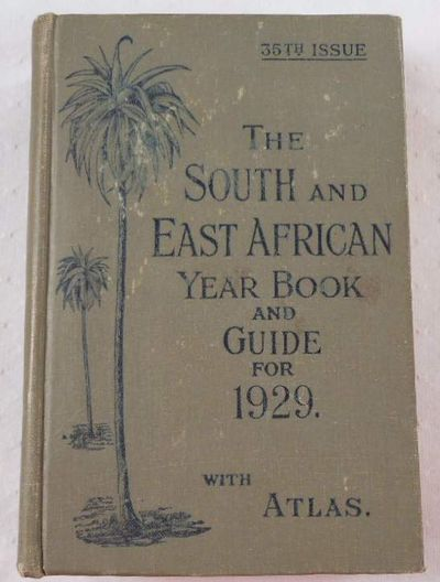 Image for The South and East African Year Book & Guide with Atlas and Diagrams. 1929 Edition