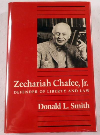 Image for Zechariah Chafee, Jr: Defender of Liberty and Law