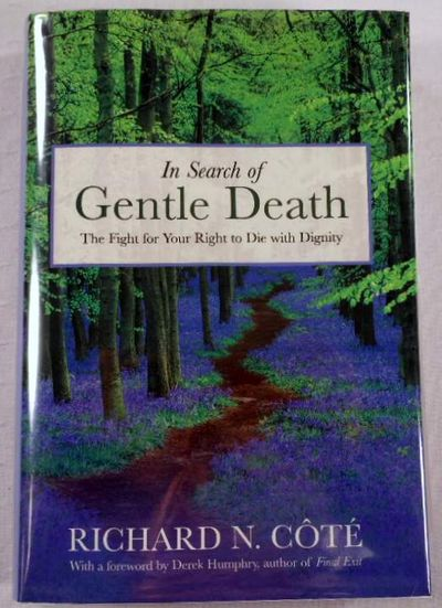 Image for In Search of Gentle Death: The Fight for Your Right to Die With Dignity