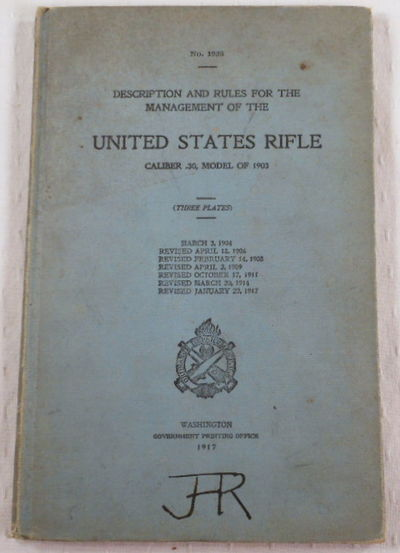 Image for Description and Rules for the Management of the United States Rifle Caliber .30, Model of 1903. No. 1923