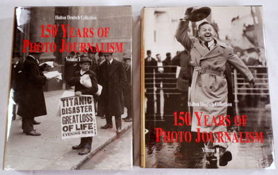 Image for 150 Years of Photo Journalism. Two [2] Volumes. The Hulton Deutsch Collection